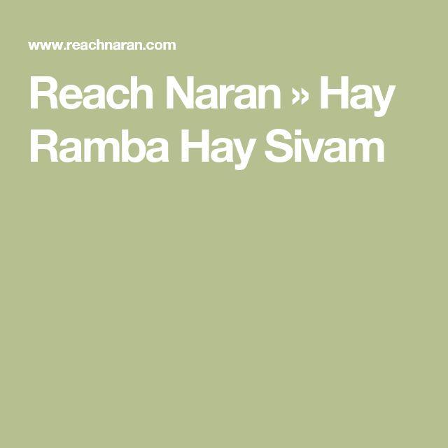 Reach Naran » Hay Ramba Hay Sivam