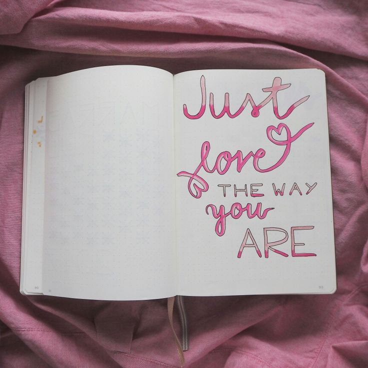 Bullet journal-bujo quote just love the way you are. Tombow, pink.