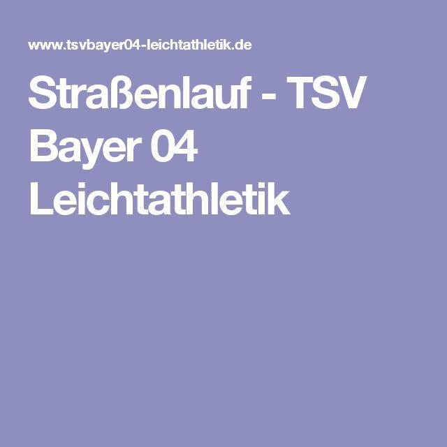 Straßenlauf - TSV Bayer 04 Leichtathletik