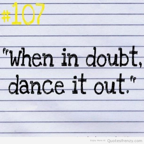 17 Best Images About Wonderful Dance & Ballet Quotes On