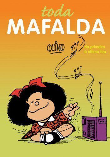 Toda Mafalda por Joaquin Salvador (Quino) Lavado, http://www.amazon.com.br/dp/8561635487/ref=cm_sw_r_pi_dp_zTCIub0EPMQ7C/179-9788338-7120018
