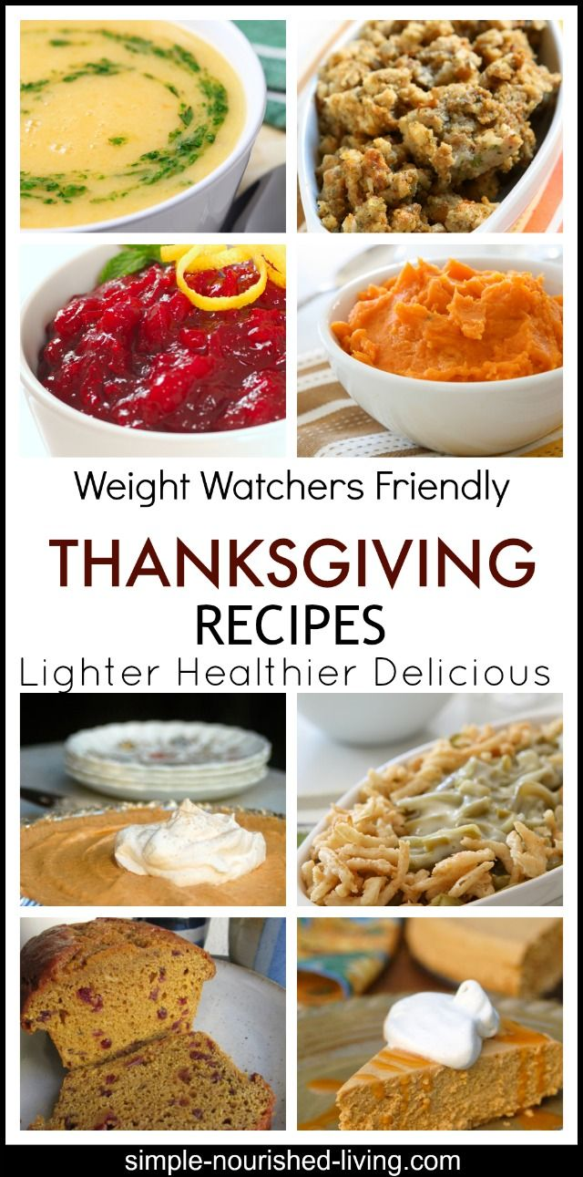 lighter thanksgiving recipes for weight watchers. All with calories and points plus information. http://simple-nourished-living.com/2014/11/lighter-weight-watchers-thanksgiving-recipes-with-points-plus/