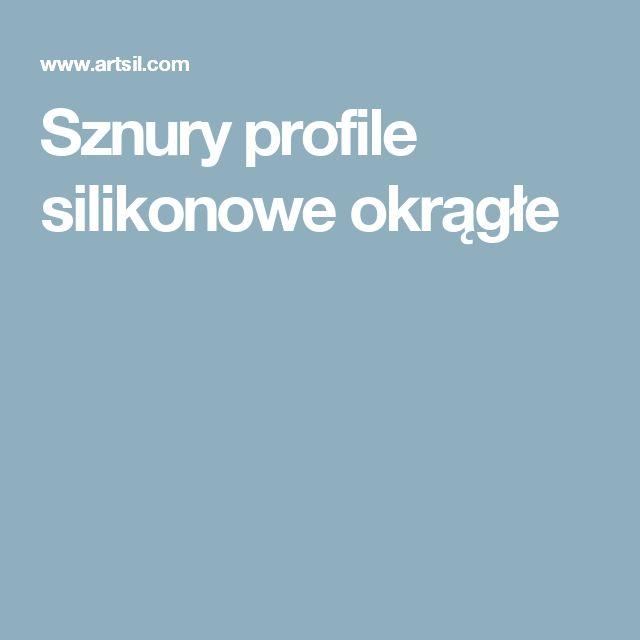 Sznury profile silikonowe okrągłe