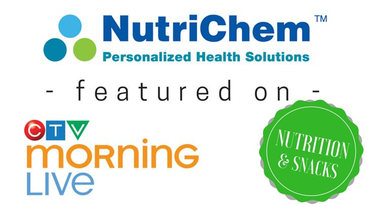 NutriChem featured on CTV Morning Live -- #Healthy #Summer #Snacks #Snacking #mealprep #recipes