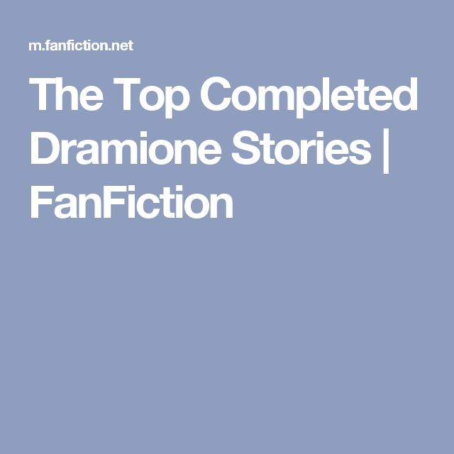 The Top Completed Dramione Stories | FanFiction