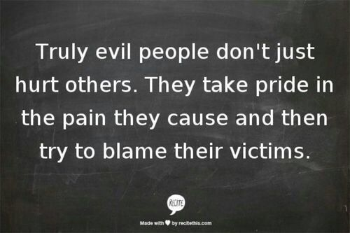 Sociopaths - vilifying the victim