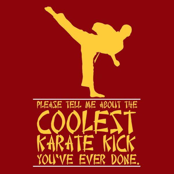 Coolest Karate Kick - NeatoShop