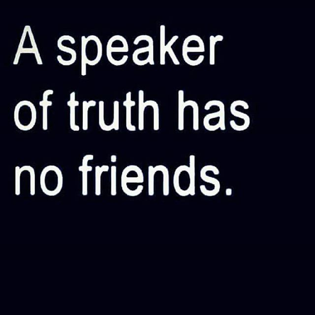 Friend of the world= enemy of God  Ye adulterers and adulteresses, know ye not that the friendship of the world is enmity with God? whosoever therefore will be a friend of the world is the enemy of God.  James 4:4 KJV  Am I therefore become your enemy, because I tell you the truth?  Galatians 4:16 KJV