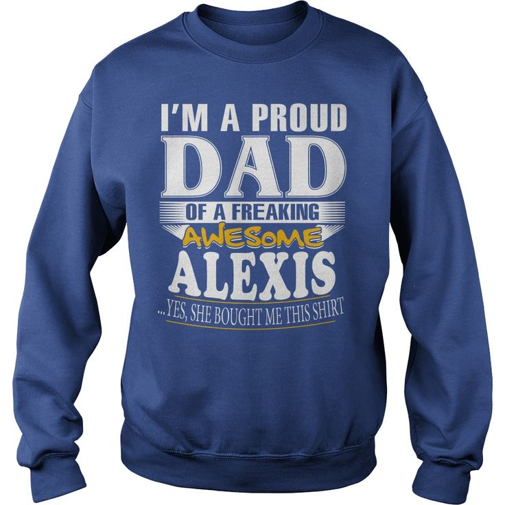 ALEXIS I'm a proud dad of a freaking awesome ALEXIS - ALEXIS name - Father - Dad - Daddy - Papa - gift for dad - Dad shirt - Dad tshirt - Best Sellers #gift #ideas #Popular #Everything #Videos #Shop #Animals #pets #Architecture #Art #Cars #motorcycles #Celebrities #DIY #crafts #Design #Education #Entertainment #Food #drink #Gardening #Geek #Hair #beauty #Health #fitness #History #Holidays #events #Home decor #Humor #Illustrations #posters #Kids #parenting #Men #Outdoors #Photography…