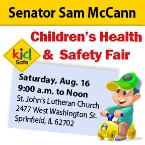 Join Sen. McCann Saturday, Aug. 16 for his FREE Children's Health & Safety Fair!