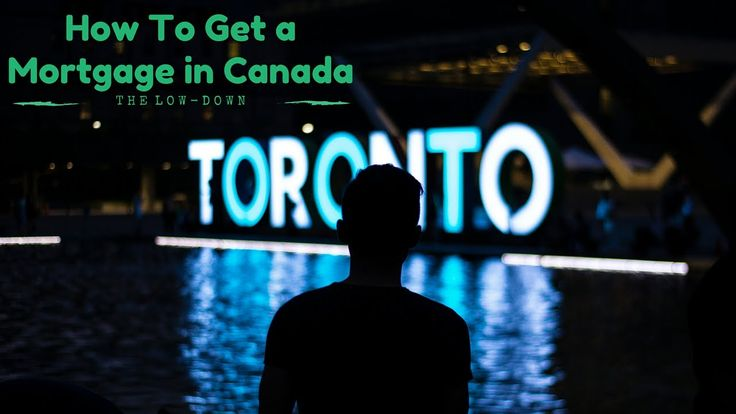 How To Get a Mortgage in Canada: 5 Financial Tips