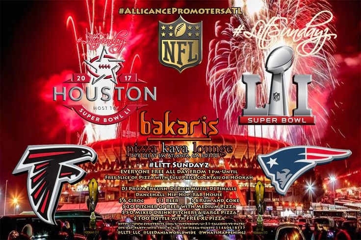 Superbowl LI (51) Falcons vs Patriots   #AlliancePromotersATL  #LittSundayz  Day Party with FREE Slice of Pizza  Everyone FREE All Day from 1pm-Until  FREE Slice of Pizza   FREE PARKING   $15 Hookahs with FREE Slice of Pizza  $20 Pitcher of Beer with Medium Pizza plus FREE Section  $10 Musician Record Spin  $100 Bottle with FREE XL Pizza plus FREE Section  FREE Birthday Section  For Information and Business Branding call @LLTS_LLC at (678)310-5587
