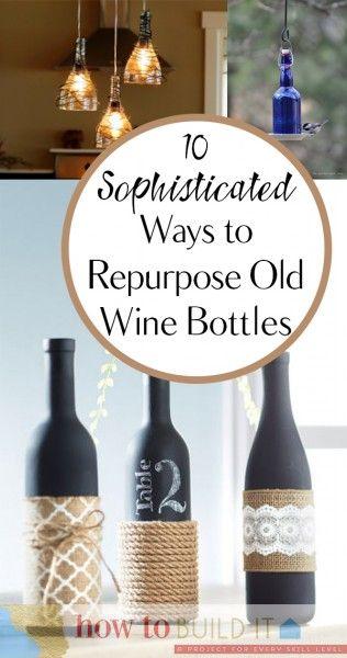 17 best ideas about old wine bottles on pinterest for Reuse wine bottles ideas