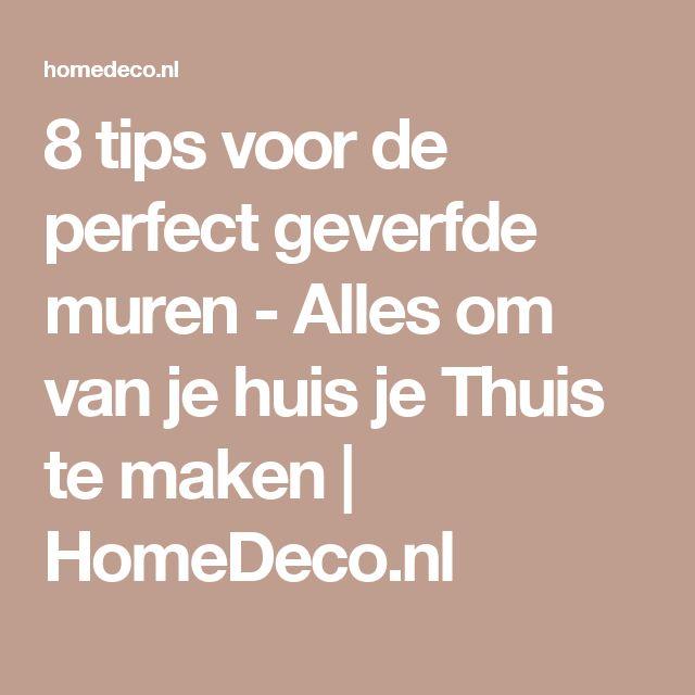 8 tips voor de perfect geverfde muren - Alles om van je huis je Thuis te maken   HomeDeco.nl
