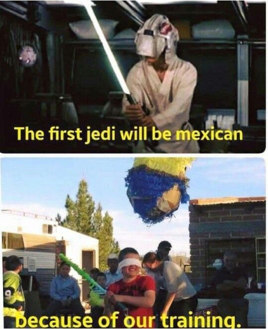 Mexican humor, Star Wars, jedi training, piñata