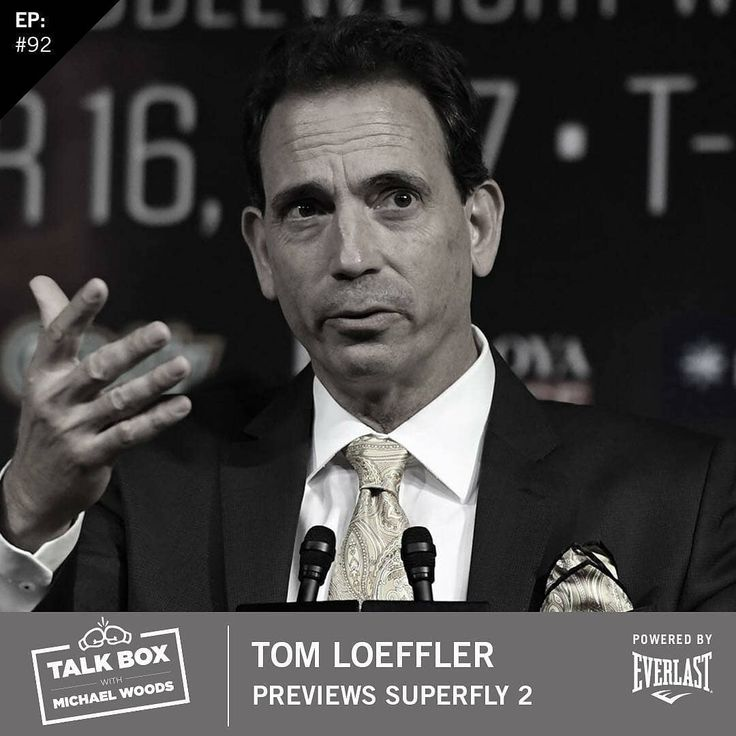 This one is loaded up and ready for your listening pleasure. @tomloeffler1 talks with @woodsy1069 on @talkboxpodcast which is sponsored by @everlast  @360boxingpromotions #Superfly2  Regrann from @talkboxpodcast -  #boxing #promoter Tom Loeffler previews HBOs Superfly 2 card on episode 92  - - Plus an update on #caneloggg2 fight location  - @hboboxing @hbo @woodsy1069 @everlast @srisaket_official @wbcboxing @gggboxing @canelo #everlast #teameverlast #boxing #podcast #fightsports #fights…