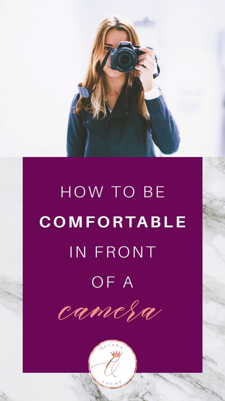 How To Be Comfortable In Front Of A Camera Kill Camera Shyness