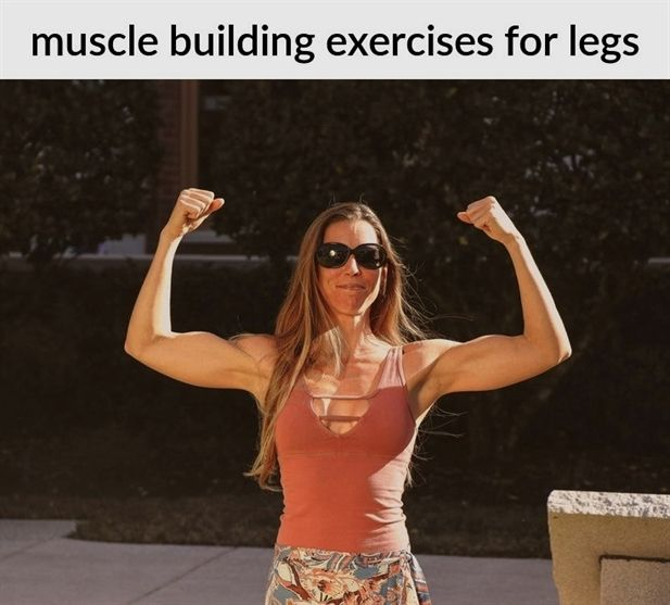 muscle building exercises for legs_143_20181102081821_51 #muscle