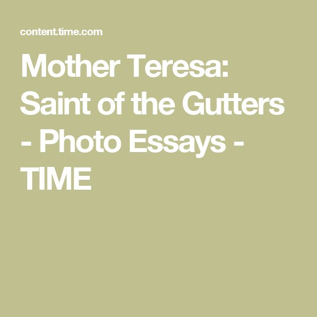Mother Teresa: Saint of the Gutters - Photo Essays - TIME