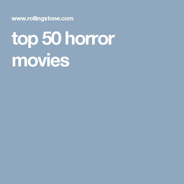 top 50 horror movies