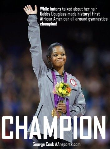 To all those who have nothing better to do than talk about Gabby Douglass and her hair.