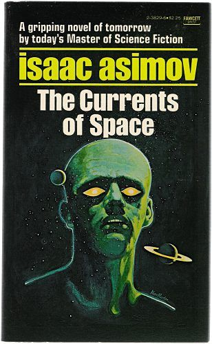 The Currents of Space - Asimov