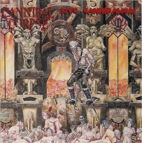 Cannibal Corpse - Live Cannibalism at Discogs