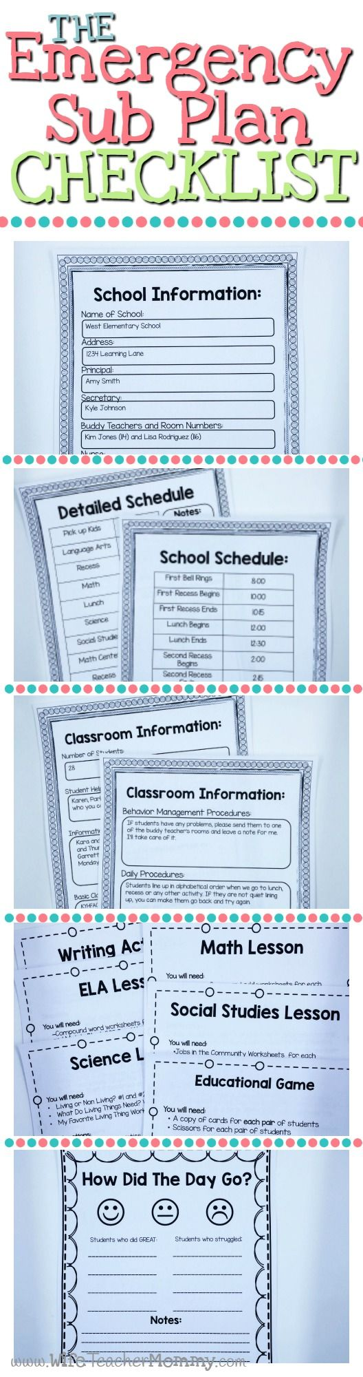 The Emergency Sub Plan Checklist includes 5 things that your sub plans MUST Include! Free printables! School Information, School Schedule, Class Information, Lesson Plans & Worksheets, and End of Day Form. http://www.wifeteachermommy.com/2016/02/5-things-your-emergency-sub-plans-must.html
