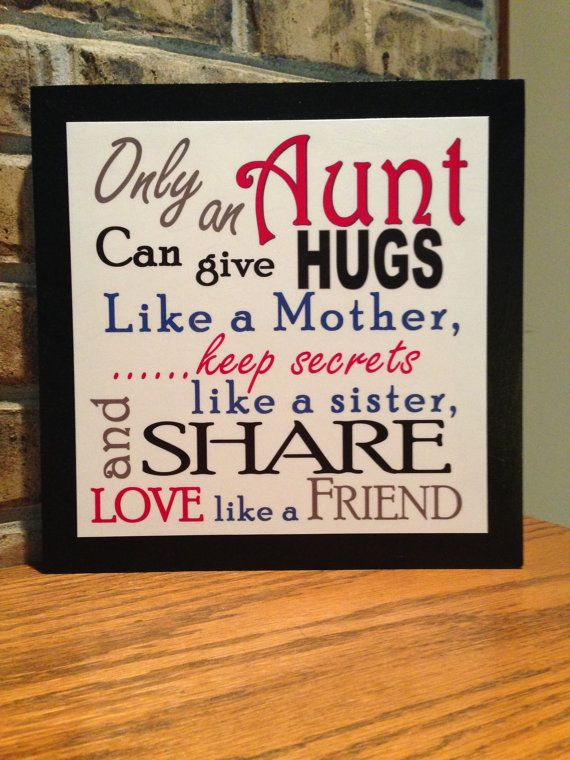 Only an Aunt Can Give Hugs Like a Mother  wood sign by SaidYourWay, $20.00