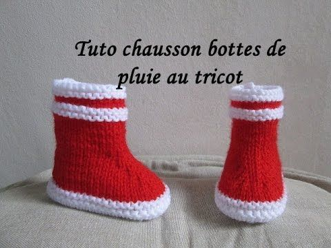 TUTO CHAUSSON BOTTE MARIN BEBE AU TRICOT FACILE bootie knitting baby boots - YouTube
