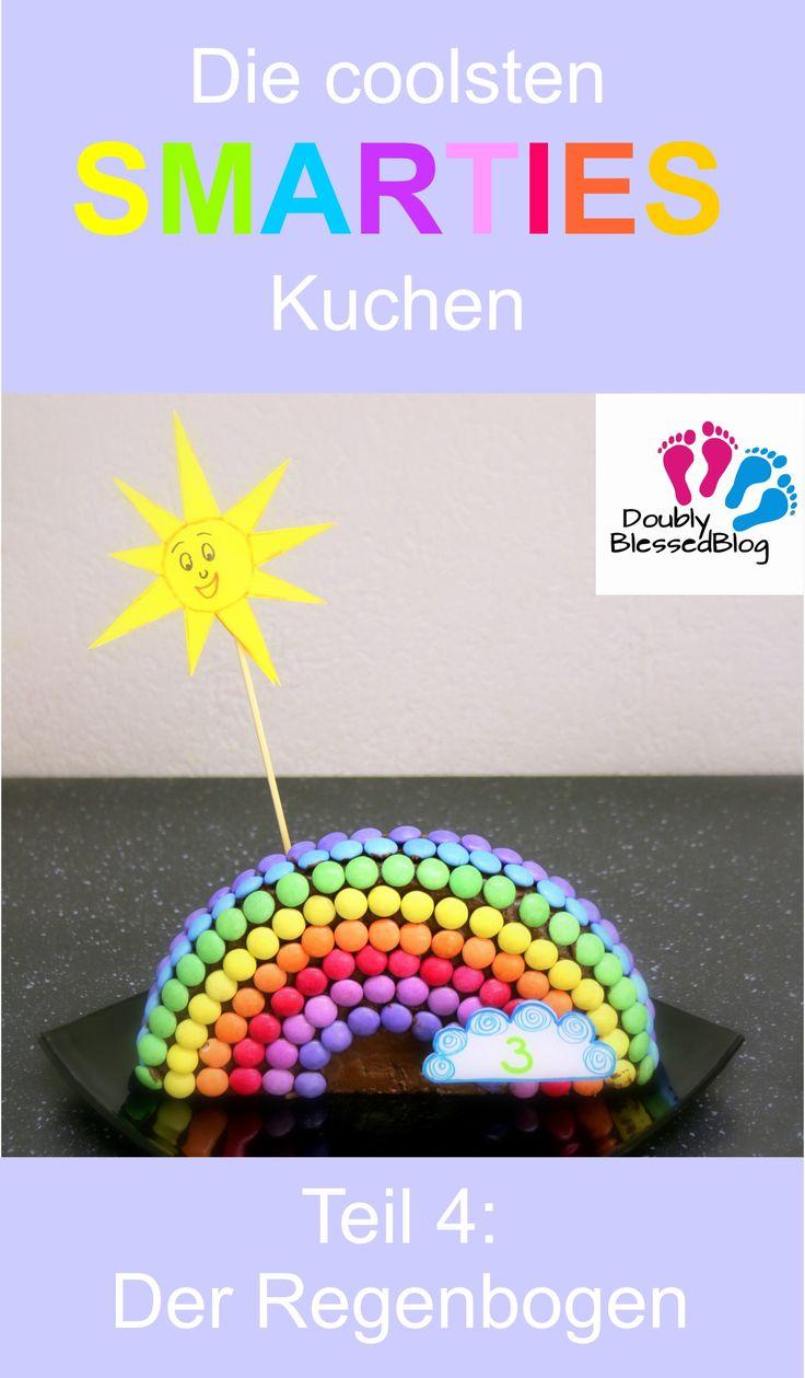 Der coolste SMARTIES-Kuchen – Bunt und süß! Teil 4: Der Regenbogen – Zu …   – Mira 3. Geburtstag