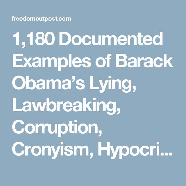 documented examples barack obamas lying lawbreaking corruption cronyism hypocrisy waste