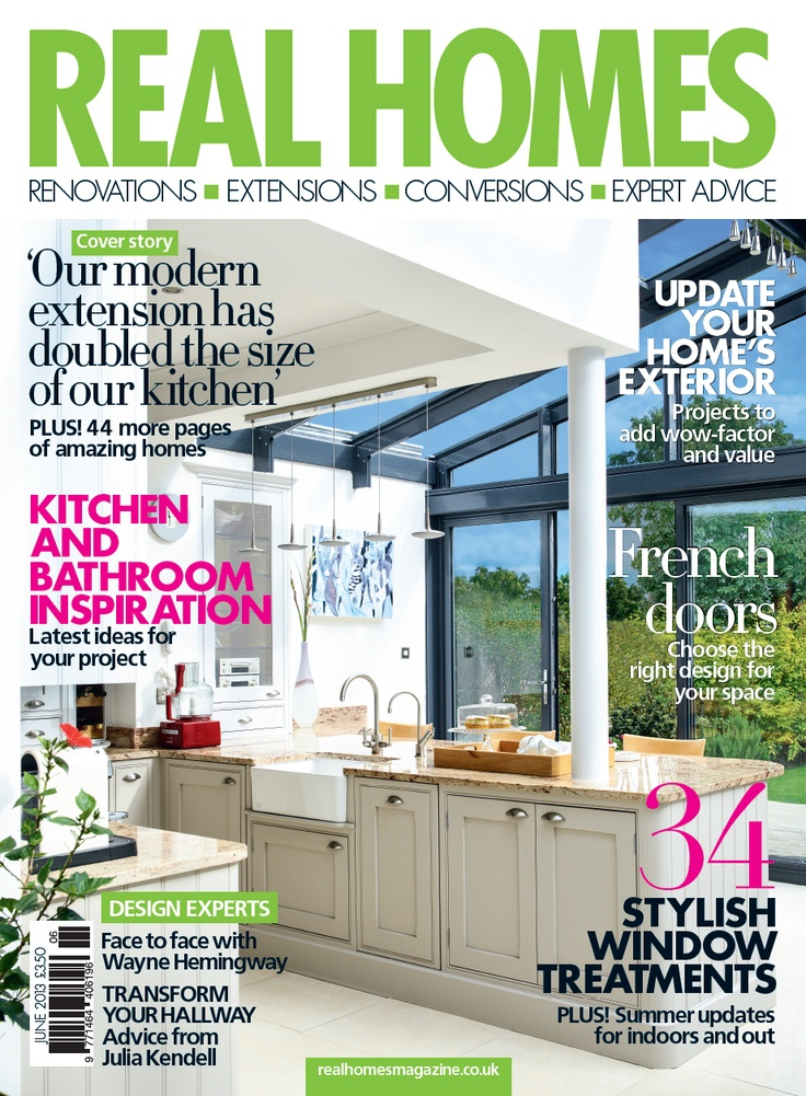 June 2013 @Real Homes Magazine....