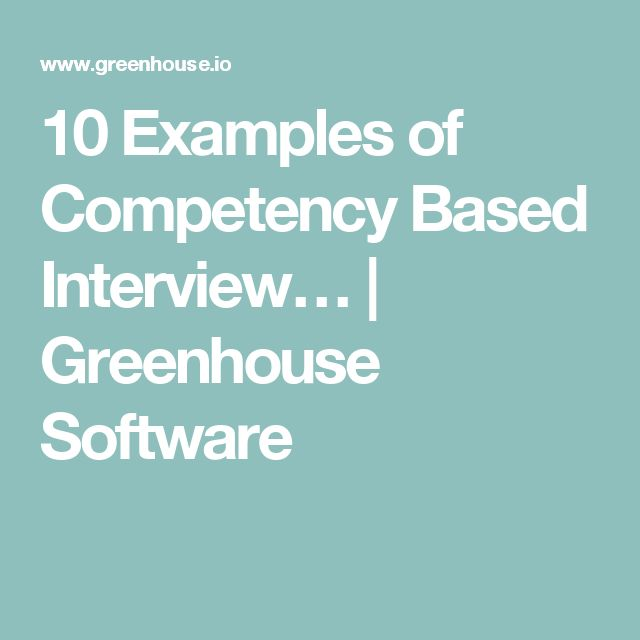 10 Examples of Competency Based Interview… | Greenhouse Software