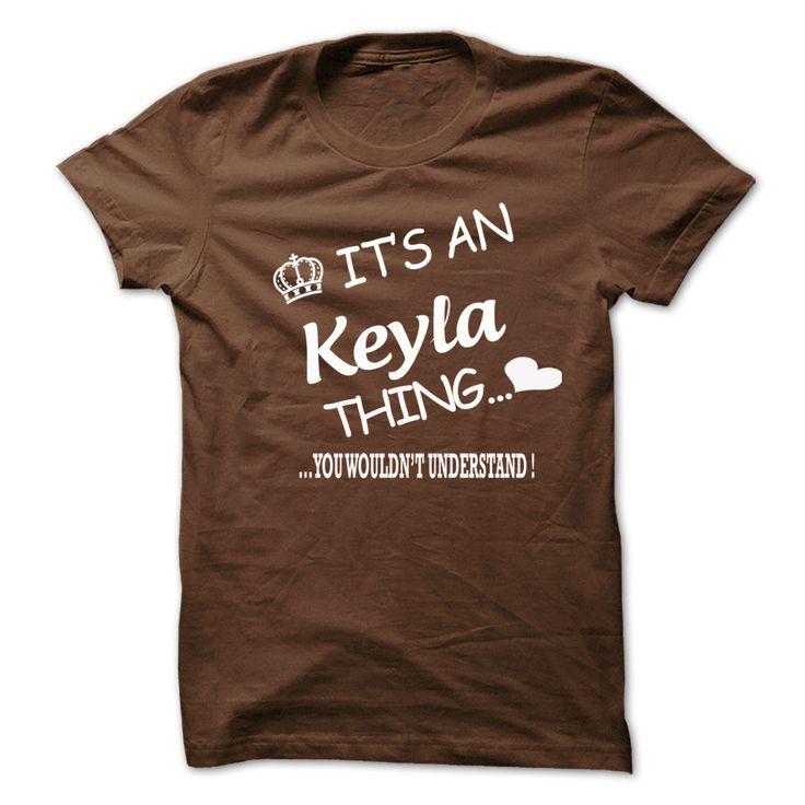 Its An Keyla Thing . You Wouldns Understand  #Keyla. Get now ==> https://www.sunfrog.com/Its-An-Keyla-Thing-You-Wouldns-Understand-6583597-Guys.html?74430
