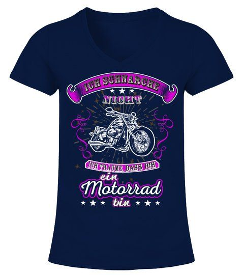Motorrad Ich schnarche nicht Motorrad Tshirt  –  V-Ausschnitt T-Shirt Frauen  #S…