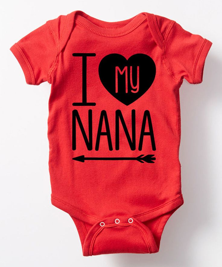 This Red 'I Love My Nana' Bodysuit - Infant by It's Just Me is perfect! #zulilyfinds