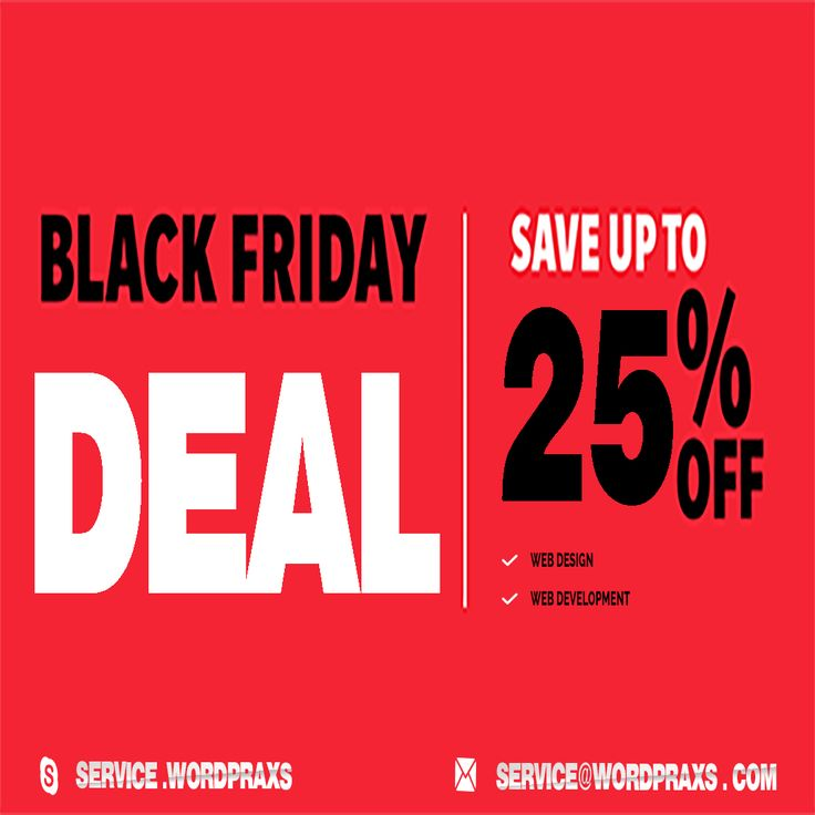 Get ready for #blackfriday deal 2016!! Get #Website #design and #development at discount 25% off. Contact us at ervice@wordpraxs.com or Skype with us on service.wordpraxs
