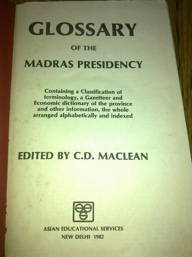 Maclean's Glossary of the Madras Presidency Alphabetically indexed