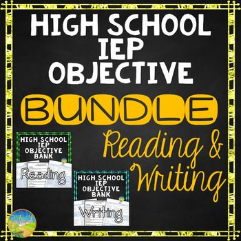 Reading and Writing High School IEP Goal Objective Bank Bundle