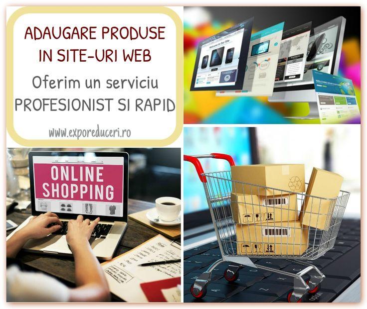 Adaugam produse/oferte in site-uri web, oferind un serviciu PROFESIONIST si RAPID. Detalii la: office@exporeduceri.ro, 0734403752 http://exporeduceri.ro/ #webdesign #site #video #publicitate #promovare #CFGRomania