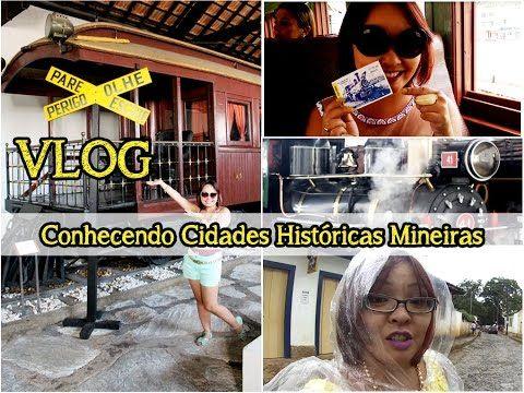 Vlog: Conhecendo Cidades Históricas Mineiras - YouTube