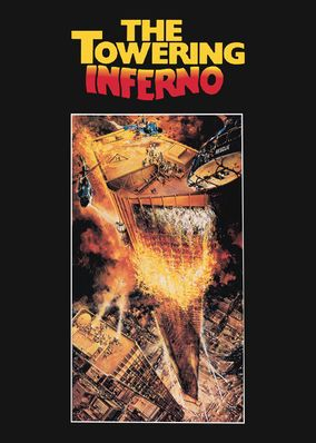 The Towering Inferno (1974) - In this Oscar-winning classic, the world's tallest building erupts in flames during its grand opening, and rescuers race to save those trapped inside.