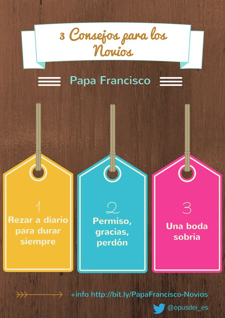 3 consejos del Papa Francisco para los novios. http://opusdei.es/es-es/article/tres-consejos-del-papa-a-los-novios/