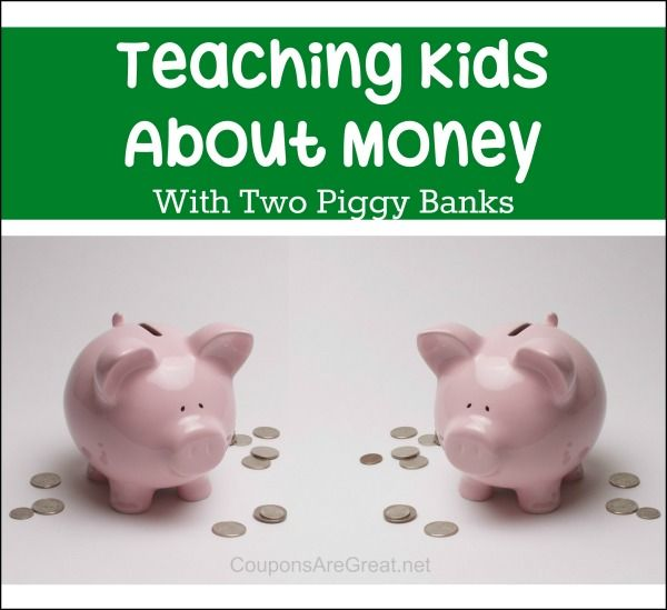 Teaching Kids About Money with Two Piggy Banks