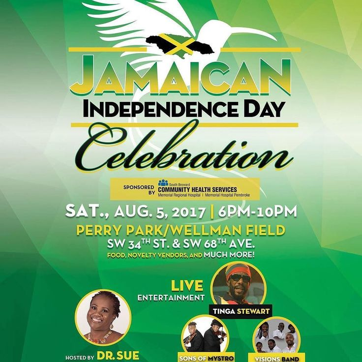 TODAY: Join the @cityofmiramar in partnership with South Broward Community Health Services presents the inaugural Jamaican Independence Day Celebration! This FREE event will take place Saturday August 5 2017 at Perry Park   Wellman Field SW 34th Street and SW 68th Avenue 6PM -10PM! Celebrate 55 years of Jamaica's Independence with live entertainment novelty vendors and food full of island flavor! Enjoy Performances by Visions Band FL Sons of Mystro and Tinga Stewart hosted by Dr. Sue…