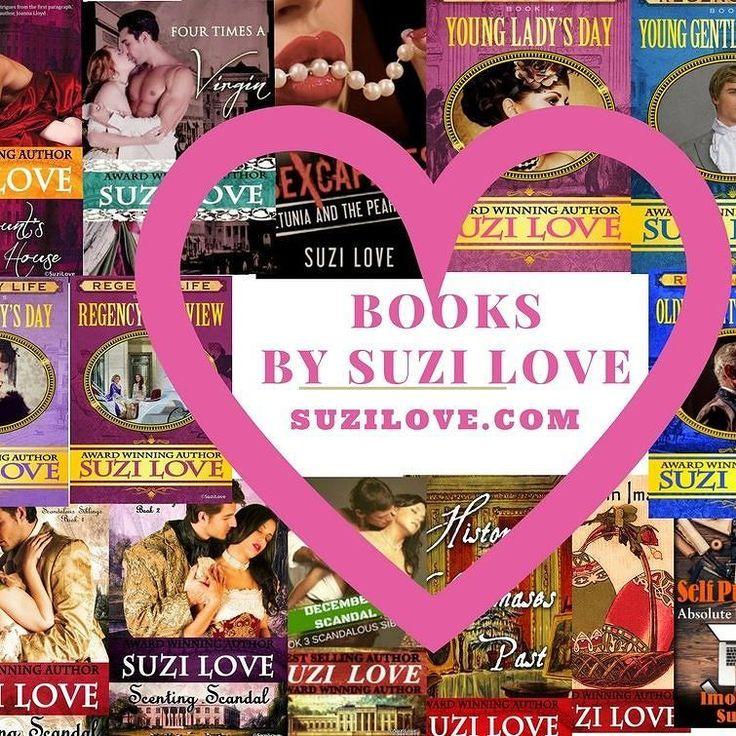 Have You Read These Books by Suzi Love? #regency #HistoricalRomance #SuziLove #romance #History #Regency #SelfPublishing  #British #Victorian  #funny #mystery #19thcentury #england
