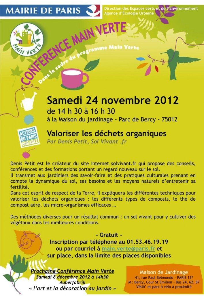 Conférence Main Verte : valoriser les déchets organiques  http://www.pariscotejardin.fr/2012/11/conference-main-verte-valoriser-les-dechets-organiques/