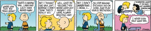 Peanuts Comic Strip, May 13, 2013 on GoComics.com: Awww, how cute. I knew Schroeder had a soft spot for Lucy van Pelt. Playing hard to get!