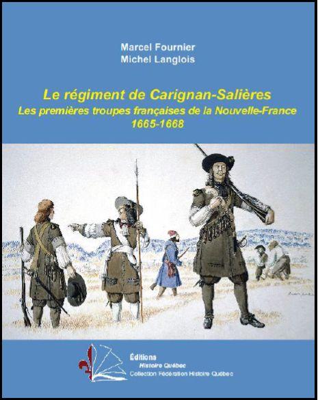 Livre documentaire sur le Régiment de Carignan-Salières